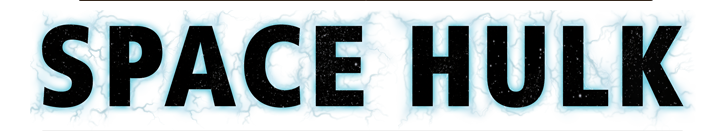 SpaceHulk_Logo.png.0cdee4f30867632e5cbddc8ce1cfd433.png