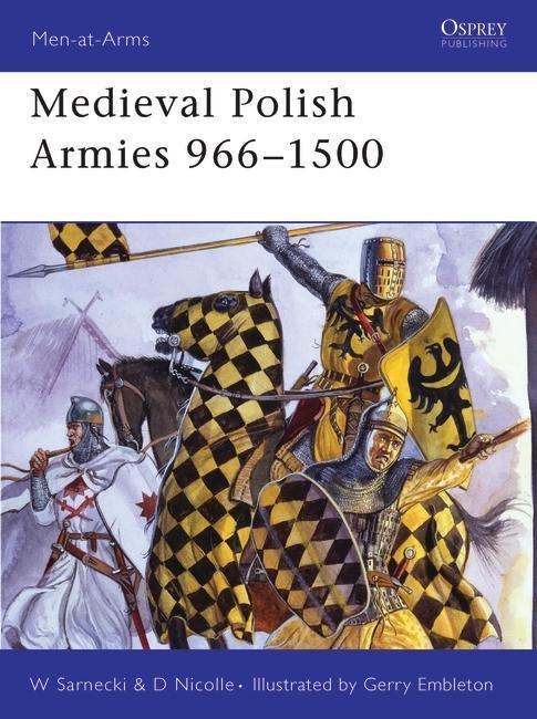 Medieval_Polish_Armies_966_1500.jpg.93e9fad326b1e3db41e25555c2b0fbe0.jpg